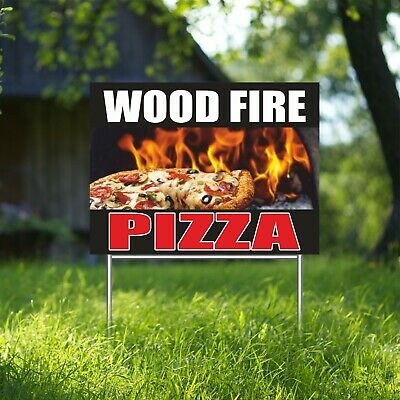 Wood Fire Pizza Yard Sign Corrugate Plastic With H-stakes Pizzeria Italian Food