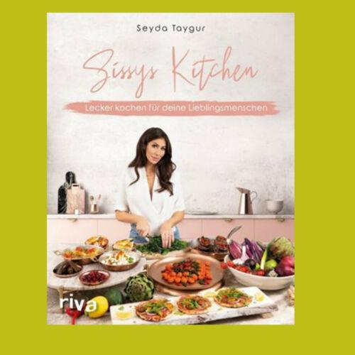 Sissys Kitchen - Seyda Taygur - Lieferbar ab 16.06.2020
