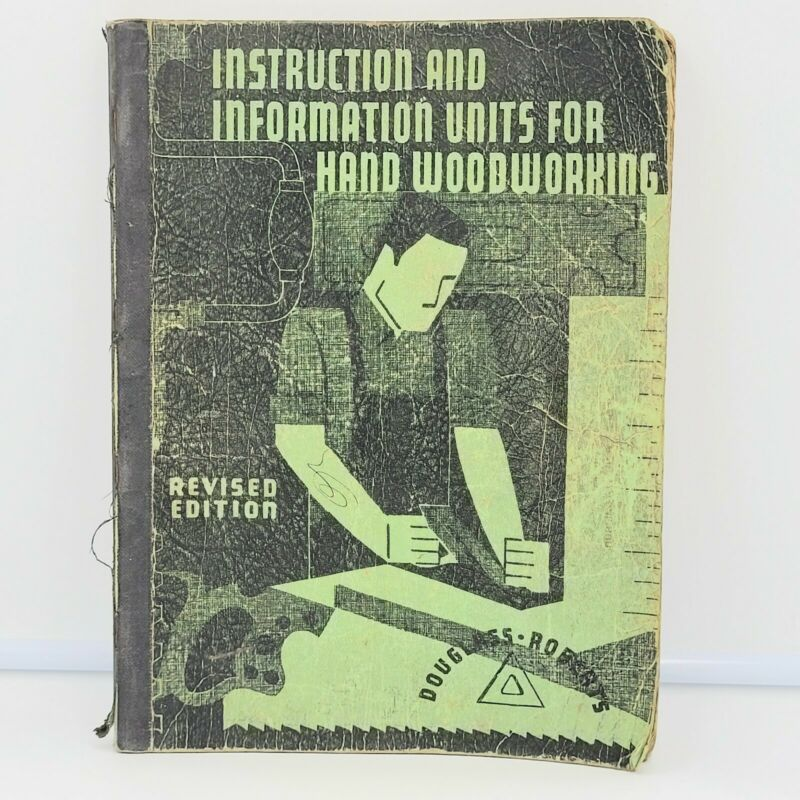 Instruction & Information Units for Hand Woodworking 1936 High School Shop Book