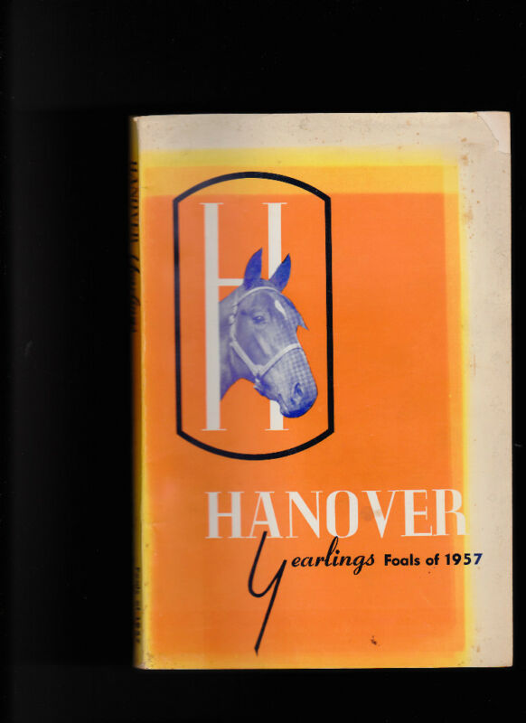 Hanover Yearlings book- Foals of 1957 Horses