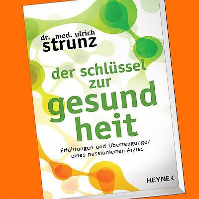 dr. med. Ulrich Strunz | Der Schlüssel zur Gesundheit (Buch)