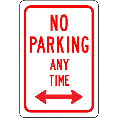 No Parking Any Time New Aluminum Sign 8 X 12 With Double Arrow - No Rust
