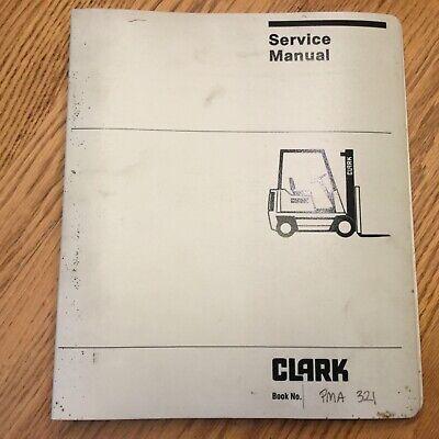 Clark S2040 Sp2030 Maintenance Service Repair Manual Reach Lift Truck Pma321