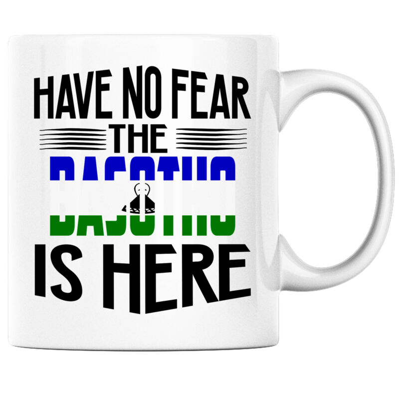Have No Fear the Basotho is Here Funny Coffee Mug Lesotho Heritage Pride