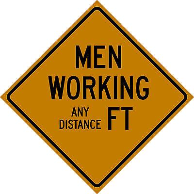 Custom Feet Men Working 30x30 Or 36x36 Reflective Sign