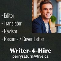 Writer-4-Hire (Resumes/Translations/Revisions/Editing)