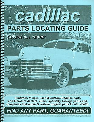 CADILLAC PARTS LOCATING  GUIDE Parts Locating Guide