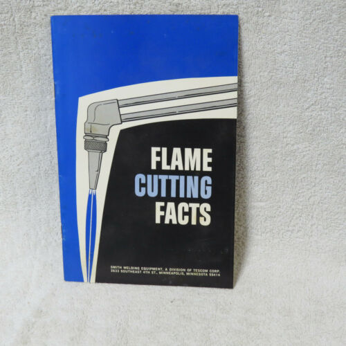 Smith Welding Equip, Tescom, Flame Cutting Facts, Booklet Minneapolis, MN - NICE