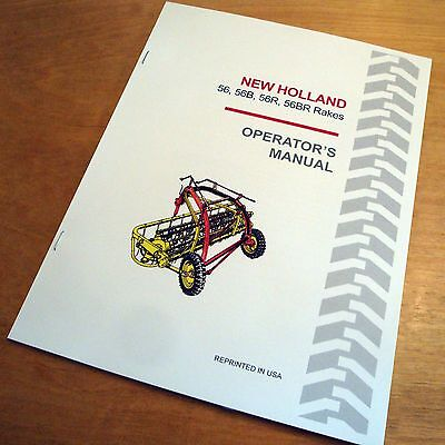New Holland 56 56b 56r 56br Rolabar Hay Rake Operators Manual Nh