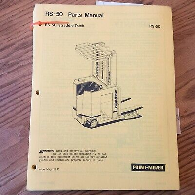 Prime Mover Rs-50 Parts Manual Book Catalog Electric Straddle Fork Lift Truck