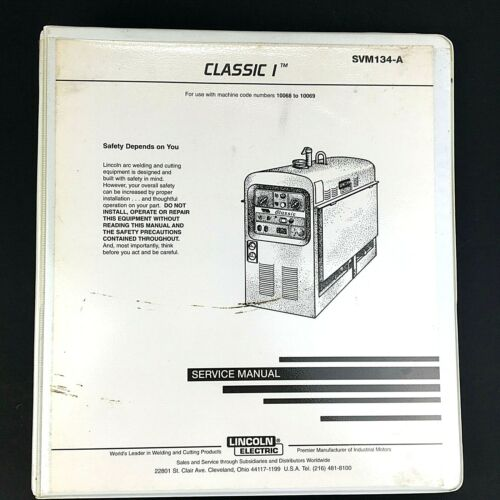 Lincoln Electric Classic I Service Manual SVM134-A