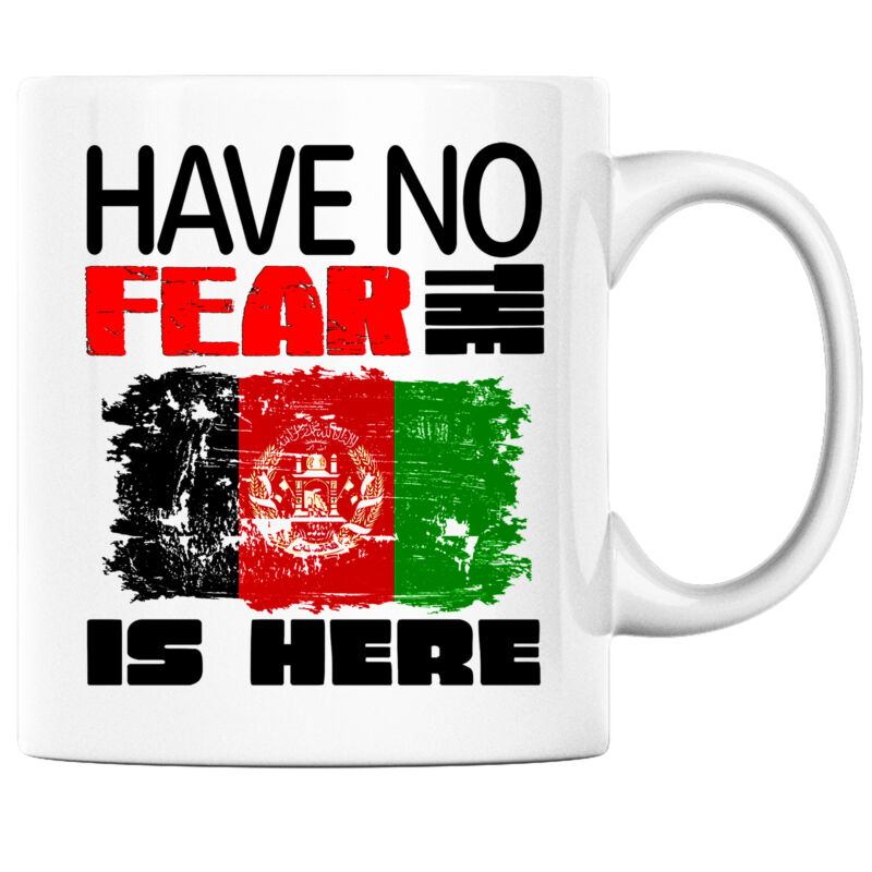 Have No Fear the Afghani is Here Funny Coffee Mug Afghanistan Heritage Pride