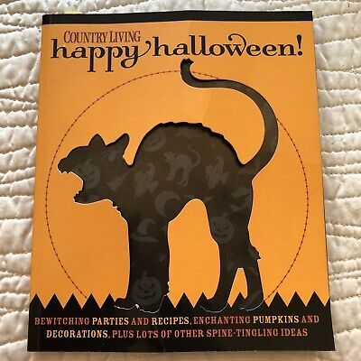 Halloween Parties Ideas Adults (Country Living HAPPY HALLOWEEN Parties Recipes Pumpkins Spine-Tingling Ideas)