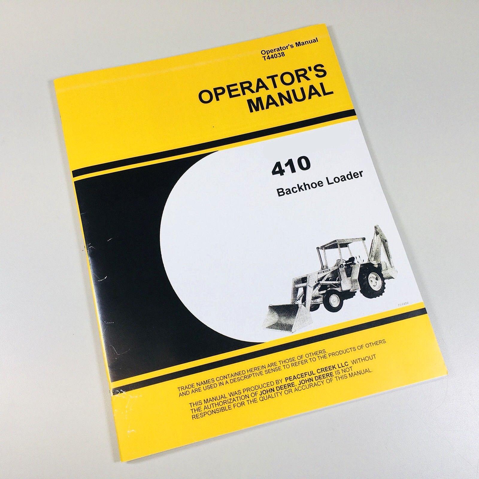 operators manual for john deere jd410 backhoe loader owners 410 rh ebay com john deere 310e backhoe operators manual john deere 310e backhoe operators manual