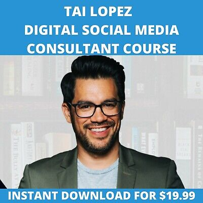 Tai Lopez Course 2020 - Digital Social Marketing Consultant - Up To Date