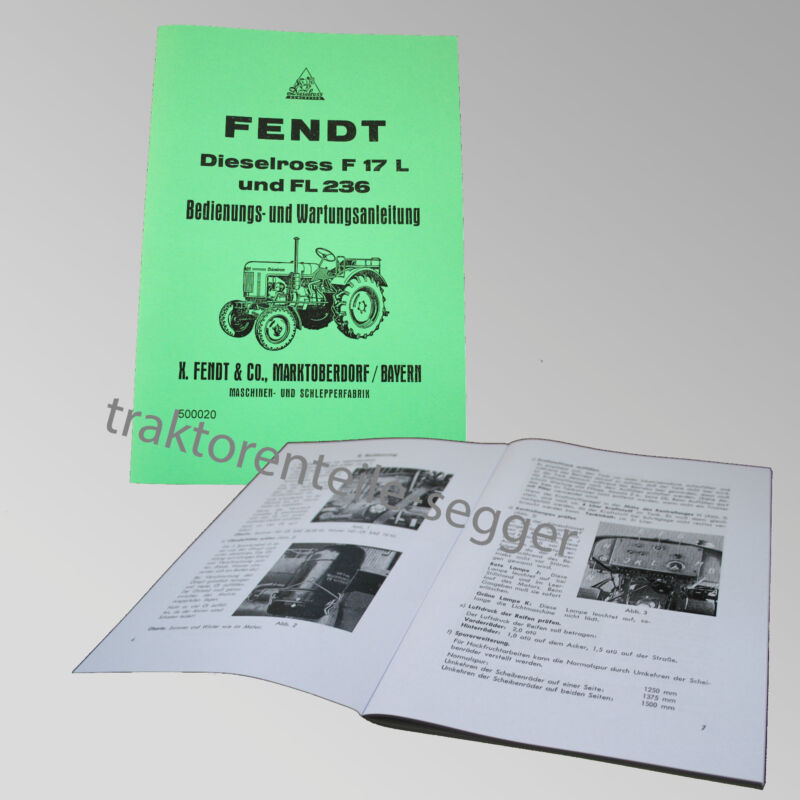 Fendt Bedienungs- und Wartungsanleitung Dieselross F 17 L, FL 236 Traktor 500020 Foto 1