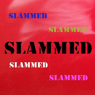 Red SLAMMED Car Van Camper Window Bumper Laptop Vinyl Decal Funny Sticker 60
