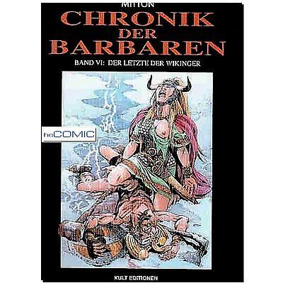 CHRONIK DER BARBAREN Band VI. Der Letzte der Wikinger, ISBN 3937102124