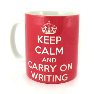 NEW-KEEP-CALM-AND-CARRY-ON-WRITING-GIFT-MUG-CUP-WRITER-AUTHOR-STUDENT-TEACHER