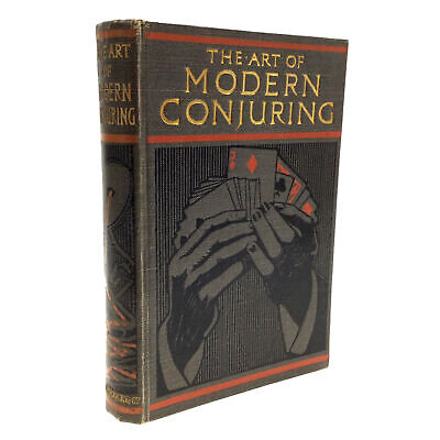 1st Edition 1909 The Art of MODERN CONJURING Drawing Room Entertainment RARE