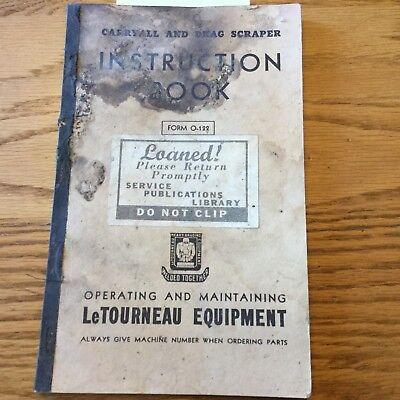 Letourneau Carryall Drag Scraper Operation Maintenance Manual Instruction Book