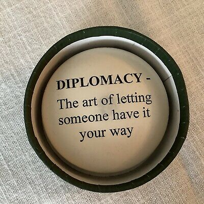 """Baekgaard Paperweight """"DIPLOMACY - The Art Of Letting Someone Have It Your Way"""""""