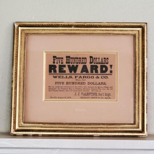 Antique Sign 1875 Five Hundred Dollars REWARD Wells Fargo & Co For The Arrest