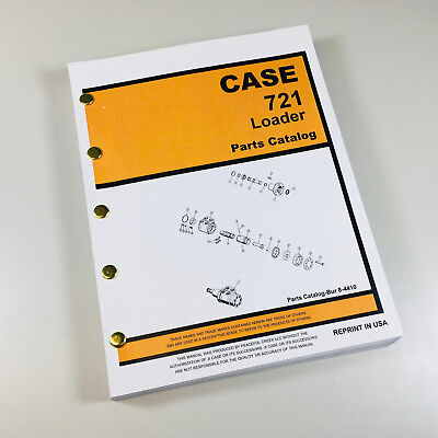 Case 721 Front End Wheel Loader Parts Manual Catalog Assembly Exploded Views