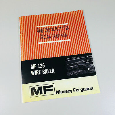 Massey Ferguson Mf 126 Wire Baler Owners Operators Manual Maintenance
