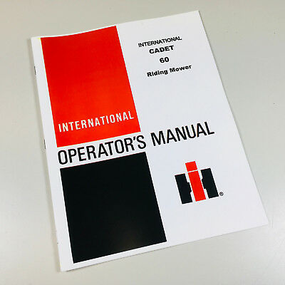 International Harvester Cub Cadet 60 Riding Mower Garden Operators Manual
