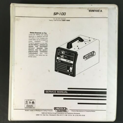 Lincoln Electric SP-100 Service Manual SVM102-A