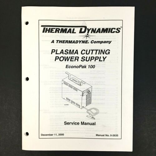 Thermal Dynamics EconoPak 100 Plasma Cutting Power Supply Service Manual 0-2635