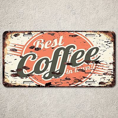LP0107 Best COFFEE in Town Sign Auto License Plate Rust Vintage Home Store