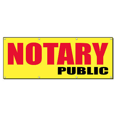 Notary Public Promotion Business Sign Banner 3 X 6 W 6 Grommets