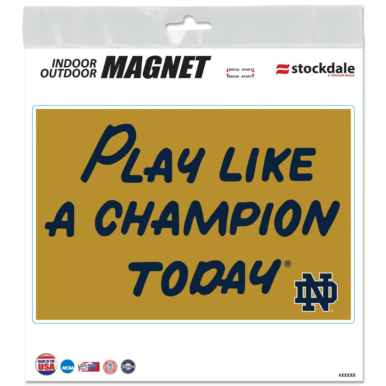 NOTRE DAME FIGHTING IRISH PLAY LIKE A CHAMPION TODAY LARGE INDOOR OUTDOOR MAGNET