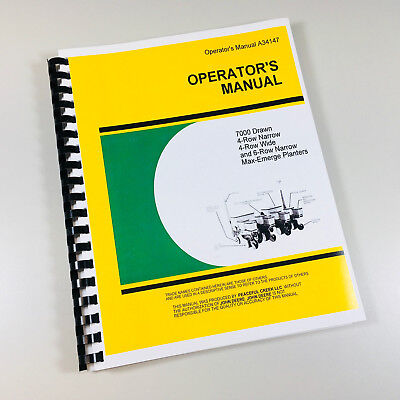 Operators Manual John Deere 7000 Drawn 4 6 Row Wide Narrow Max-emerge Planter