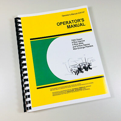Operators Manual John Deere 7000 Drawn 4 6 Row Wide Narrow Max-emerge Planter