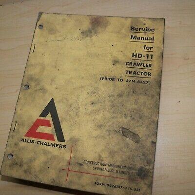 Allis Chalmers Hd11 Crawler Tractor Repair Service Shop Manual Overhaul Book Oem