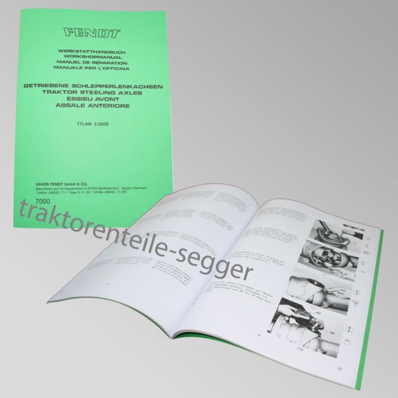 Fendt Werkstatthandbuch getriebene Schlepperlenkachsen Traktor Schlepper 7000 Foto 1