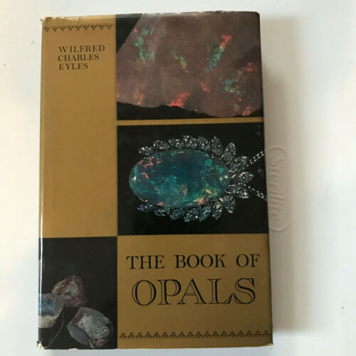 Mineral book:The book of opals, Charles Eyles, 1988(third printing)