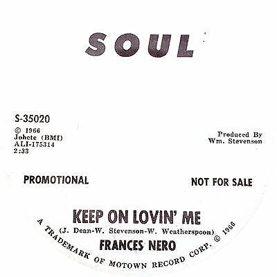 KEEP ON LOVIN' ME Frances Nero  *NORTHERN SOUL*