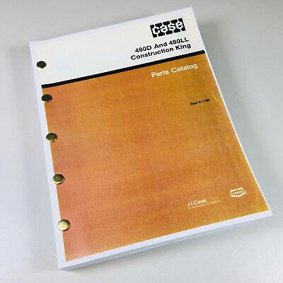 J I Case 480d 480ll Construction King Backhoe Parts Manual Catalog Exploded View