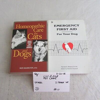 Homeopathic Care for Cats and Dogs & Emergency First Aid For Your Dog 0621