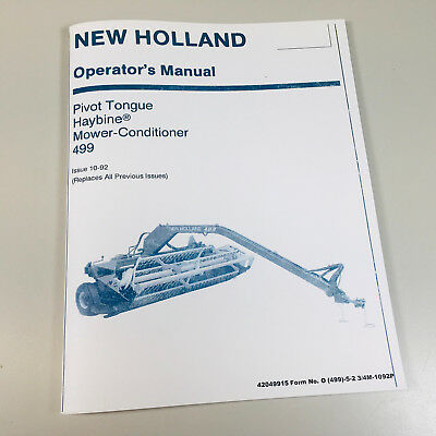 New Holland 499 Pivot Tongue Haybine Mower Conditioner Owners Operators Manual