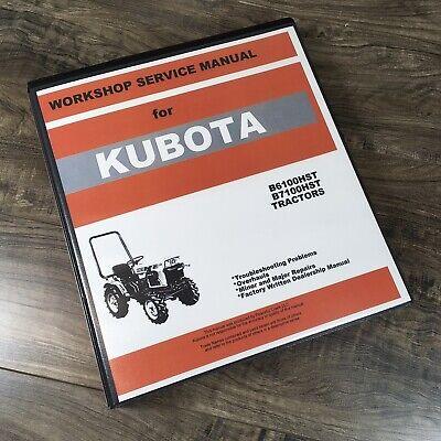 Kubota B6100hstd B7100hstd 4wd Tractor Service Repair Manual Workshop Shop Book