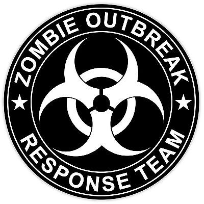 Zombie Outbreak Response Team sign sticker decal 4