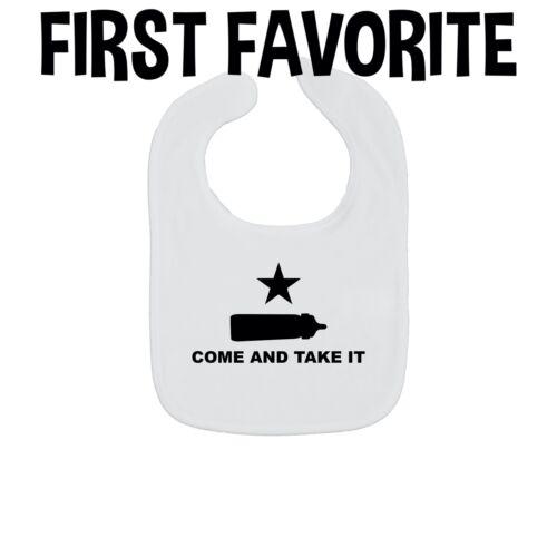 Come And Take It Baby Bib Funny Texas Texan Shower Gift Infant Newborn Feeding