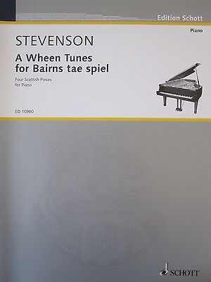 STEVENSON A Set of Tunes for Young Folk to Play - Four Scottish Pieces for Piano