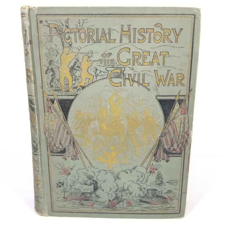 Pictorial History of The Great Civil War by John Laird Wilson 1881 Illustrated