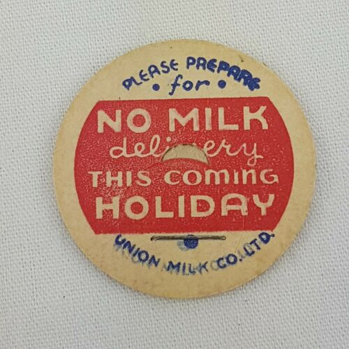 Glass Milk Bottle Cap - No Milk Delivery This Coming Holiday Union Milk Co.